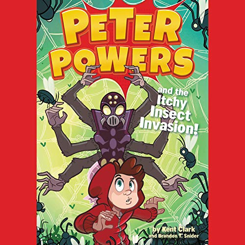 Peter Powers and the Itchy Insect Invasion!  By  cover art