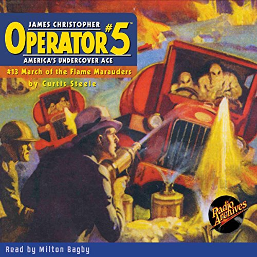 Operator #5 V13: March of the Flame Marauders audiobook cover art