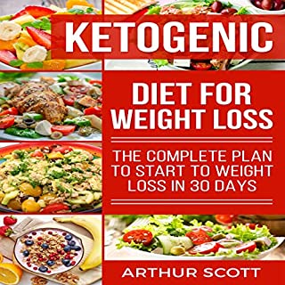 Ketogenic Diet for Weight Loss audiobook cover art