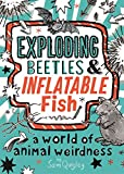 Exploding Beetles and Inflatable Fish (English Edition)