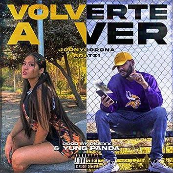 Volverte a Ver (feat. Bratzi)
