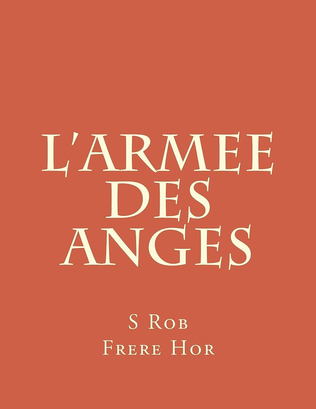 力子供達プットL'Armee Des Anges (French Edition)