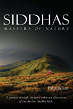 Siddhas: Masters of Nature