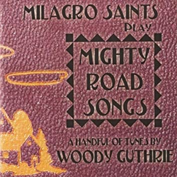 Mighty Road Songs