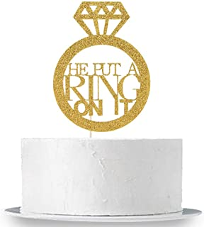 He Put A Ring On It Cake Topper, Gold Glitter Wedding Engagement, Bachelorette, Bridal Shower Cake Decor
