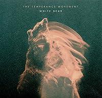 White Bear [Digipak] by The Temperance Movement