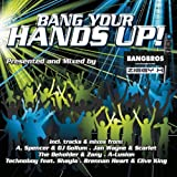 Bang Your Hands Up