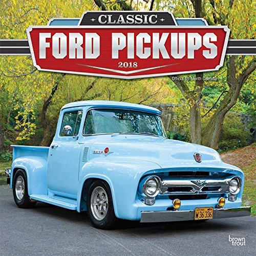 Classic Ford Pickups 2018 - 18-Monatskalender: Original BrownTrout-Kalender [Mehrsprachig] [Kalender] (Wall-Kalender)