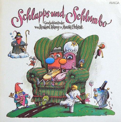 Schlapps und Schlumbo. Reinhard Lakomy & Monika Erhardt (Vinyl/ LP/ Album)