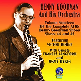 Afrs Benny Goodman Show, Vol. 19