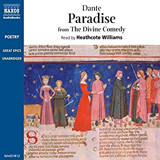 Paradise: From The Divine Comedy                   By:                                                                                                                                 Dante Alighieri                               Narrated by:                                                                                                                                 Heathcote Williams                      Length: 4 hrs and 26 mins     12 ratings     Overall 4.3