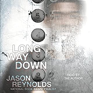Long Way Down                   By:                                                                                                                                 Jason Reynolds                               Narrated by:                                                                                                                                 Jason Reynolds                      Length: 1 hr and 43 mins     704 ratings     Overall 4.7