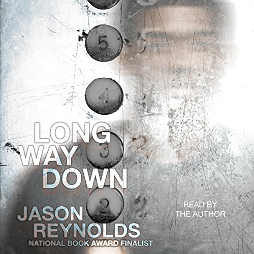 Long Way Down                   By:                                                                                                                                 Jason Reynolds                               Narrated by:                                                                                                                                 Jason Reynolds                      Length: 1 hr and 43 mins     767 ratings     Overall 4.7