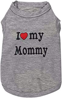 ZCHIKO I LOVE MY MOMMY Pet Clothes Dog Pet Vest Puppy Printed Cotton T-Shirt. Size-M