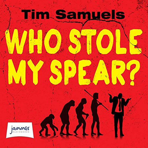 Who Stole My Spear? audiobook cover art