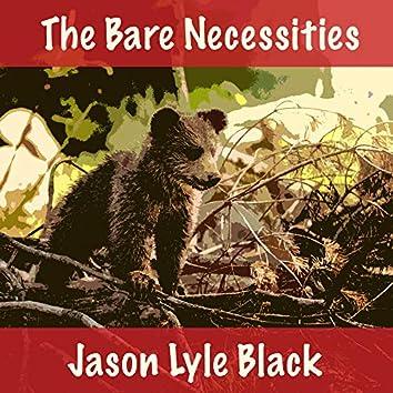 The Bare Necessities