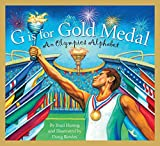 G is for Gold Medal: An Olympics Alphabet (Sports Alphabet) (English Edition)