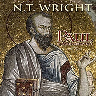 Paul     In Fresh Perspective              By:                                                                                                                                 N. T. Wright                               Narrated by:                                                                                                                                 Simon Vance                      Length: 7 hrs and 41 mins     25 ratings     Overall 4.3