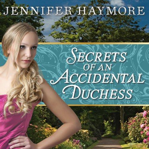 Secrets of an Accidental Duchess audiobook cover art