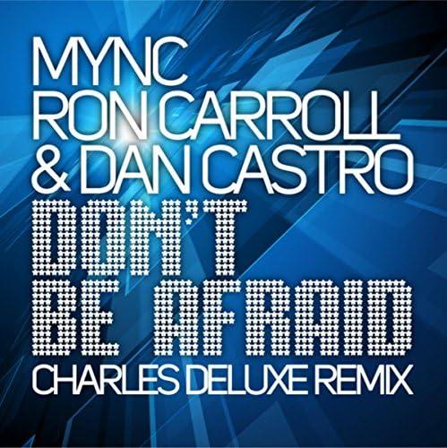 Mync, Ron Carroll & Dan Castro