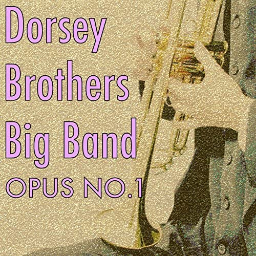 Dorsey Brothers Big Band