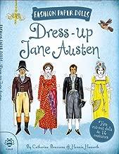 Dress-Up Jane Austen: Discover History Through Fashion (Fashion Paper Dolls)
