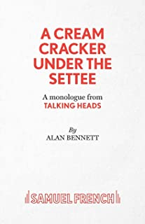 A Cream Cracker Under The Settee (Acting Edition)