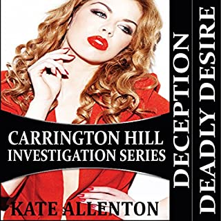 Carrington Hill Investigations Series                   By:                                                                                                                                 Kate Allenton                               Narrated by:                                                                                                                                 Robin J. Sitten                      Length: 8 hrs and 57 mins     4 ratings     Overall 3.8