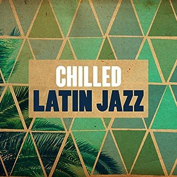 Chilled Latin Jazz