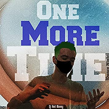 One More Time(Dance Night)