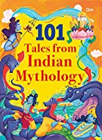 101 Tales from Indian Mythology