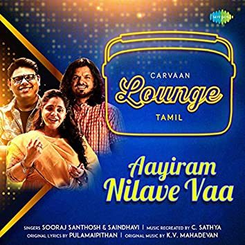 Aayiram Nilave Vaa - Single