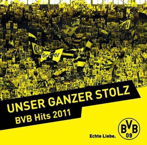 BVB Hits 2011 - Unser Ganzer Stolz