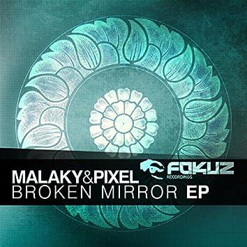 The Broken Mirror EP