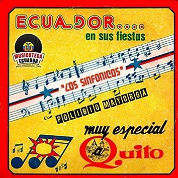 Ecuador en Sus Fiestas, Muy Especial a Quito