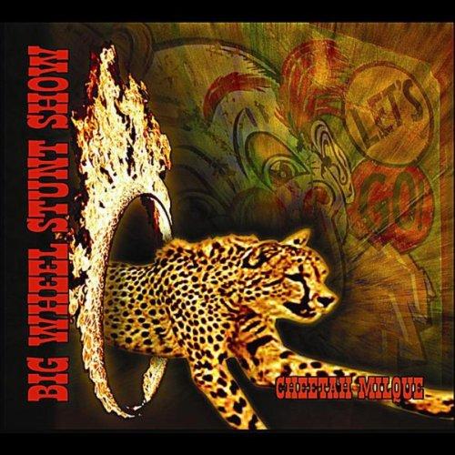 Cheetah Milque [Explicit]
