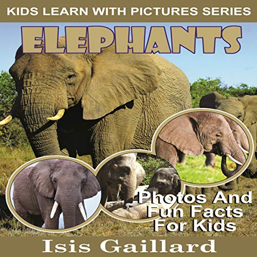 Elephants: Photos and Fun Facts for Kids cover art