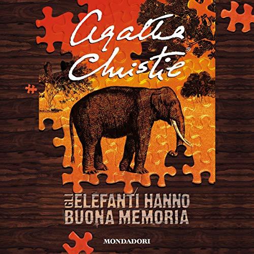 Gli elefanti hanno buona memoria copertina
