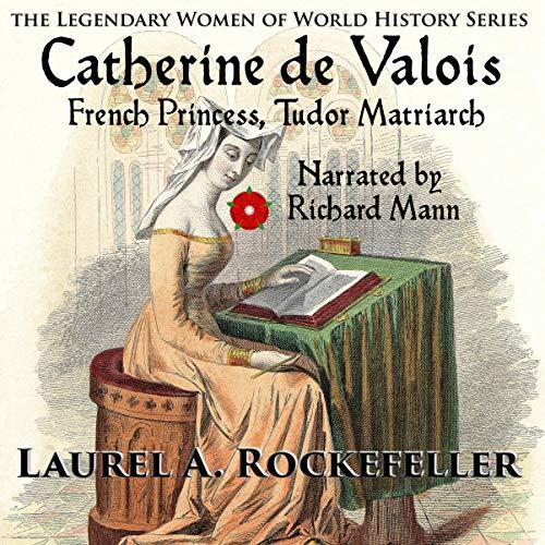 Catherine de Valois Audiobook By Laurel A. Rockefeller cover art
