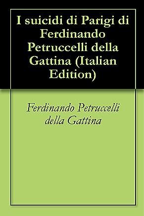 I suicidi di Parigi di Ferdinando Petruccelli della Gattina