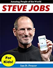 Steve Jobs for Kids! Amazing People of the World