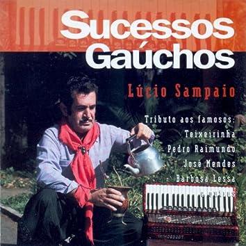 Lucio Sampaio: Sucessos Gauchos