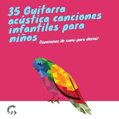 35 Guitarra acústica canciones infantiles para niños de Canciones ...