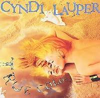 True Colors by CYNDI LAUPER (2013-07-30)