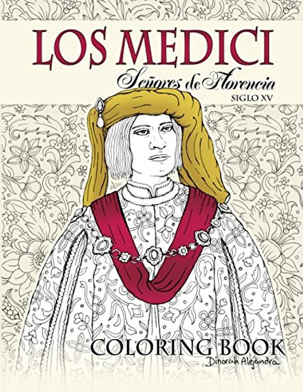 平らな旋回いちゃつくLos Medici Se?ores de Florencia Coloring Book: Siglo XV