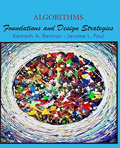 Algorithms: Foundations and Design Strategies