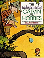 The Indispensable Calvin And Hobbes: Calvin and Hobbes Series: Book Eleven