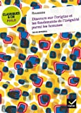 Discours sur l'origine et les fondements de l'inégalité by Jean-Jacques Rousseau (2011-08-10) - Hatier - 10/08/2011