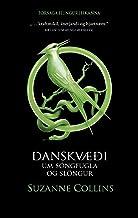 Danskvæði um söngfugla og slöngur (Icelandic Edition)