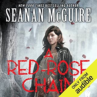 A Red-Rose Chain     October Daye, Book 9              Written by:                                                                                                                                 Seanan McGuire                               Narrated by:                                                                                                                                 Mary Robinette Kowal                      Length: 12 hrs and 47 mins     4 ratings     Overall 4.5